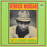 Derrick Morgan - This Is Derrick Morgan (Kingston Sounds) LP